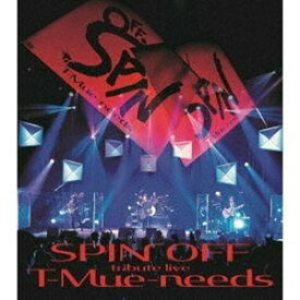 tribute LIVE SPIN OFF T-Mue-needs 宇都宮隆/木根尚登 [Blu-ray]