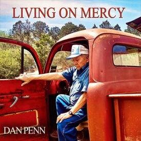 輸入盤 DAN PENN / LIVING ON MERCY [LP]