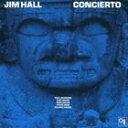 輸入盤 JIM HALL / CONCIERTO [CD]