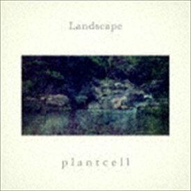 plant cell / LANDSCAPE [CD]