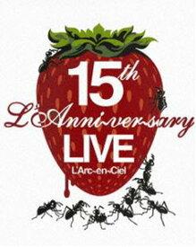 L'Arc〜en〜Ciel/15th L'Anniversary Live [DVD]