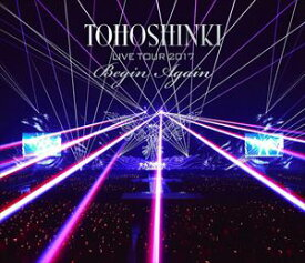東方神起 LIVE TOUR 2017 〜Begin Again〜(通常盤) [Blu-ray]