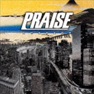 PRAISE/NEXTAGE(CD)