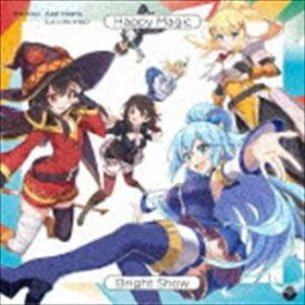 Machico/アクセルハーツ / アプリゲーム『この素晴らしい世界に祝福を!ファンタスティックデイズ』テーマソングシングル::Happy Magic/Bright Show [CD]