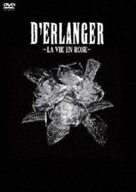 D'ERLANGER/薔薇色の人生 LA VIE EN ROSE(通常盤) [DVD]