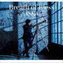 [送料無料] ASKA / Breath of Bless [CD]