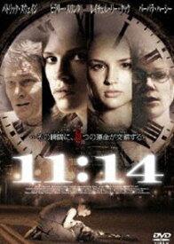 11:14 [DVD]
