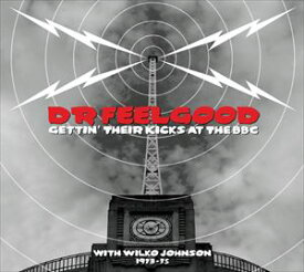 ドクター・フィールグッド / ライヴ・アット・ザ・BBC〜ウィルコ・ジョンソン・イヤーズ [CD]