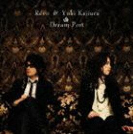 Revo & 梶浦由記 / Dream Port(CD+DVD) [CD]