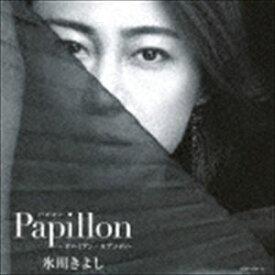 氷川きよし / パピヨン-ボヘミアン・ラプソディ-(初回完全限定スペシャル盤/Aタイプ/CD+DVD) [CD]