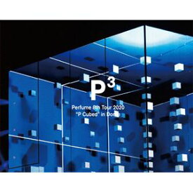 "Perfume 8th Tour 2020""P Cubed""in Dome(初回限定盤) [Blu-ray]"