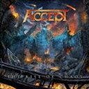 《送料無料》アクセプト/ザ・ライズ・オブ・ケイオス(通常盤)(CD)