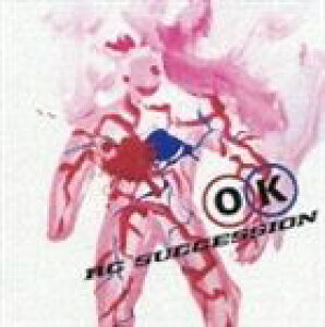 RCサクセション / RC SUCCESSION 35th ANNIVERSARY: OK [CD]
