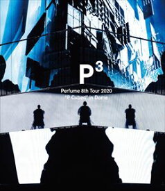 "Perfume 8th Tour 2020""P Cubed""in Dome(通常盤) (初回仕様) [Blu-ray]"