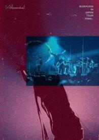 Alexandros/Sleepless in Japan Tour -Final- [DVD]