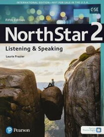 NorthStar 5th Edition Listening & Speaking 2 Student Book with Mobile App & Resources