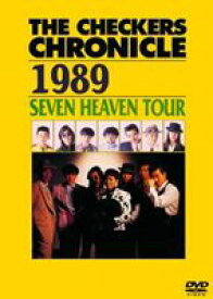 チェッカーズ/THE CHECKERS CHRONICLE 1989 SEVEN HEAVEN TOUR【廉価版】 [DVD]