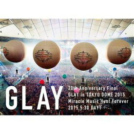 GLAY/20th Anniversary Final GLAY in TOKYO DOME 2015 Miracle Music Hunt Forever-STANDARD EDITION-(DAY1) [DVD]