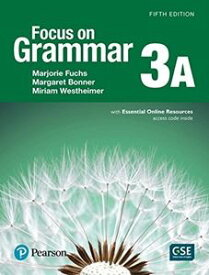Focus on Grammar 5/E 3 Student Book A with Essential Online Resources