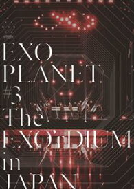 EXO PLANET #3 - The EXO'rDIUM in JAPAN(通常盤) [DVD]