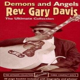輸入盤 REVEREND GARY DAVIS / DEMONS & ANGELS (LTD) [3CD]