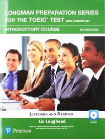 Longman Preparation Series for the TOEIC Test 6/E Introductory Student Book with MP3 and Answer Key