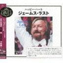 ジェームス・ラスト/ハッピー・ハート〜ジェームス・ラスト(SHM-CD)(CD)