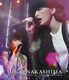 中島美嘉/MIKA NAKASHIMA CONCERT TOUR 2009 ☆ TRUST OUR VOICE [Blu-ray]