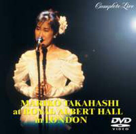 高橋真梨子/ROYAL ALBERT HALL in LONDON COMPLETE LIVE [DVD]