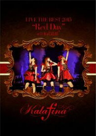 """Kalafina LIVE THE BEST 2015""""Red Day""""at 日本武道館 [DVD]"""