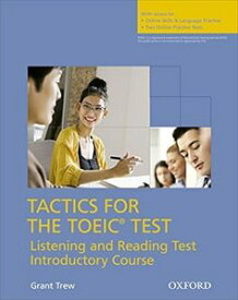 Tactics for TOEIC: Listening and Reading Test Introductory Student Book w/Online Skills Practice