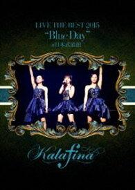 """Kalafina LIVE THE BEST 2015""""Blue Day""""at 日本武道館 [DVD]"""