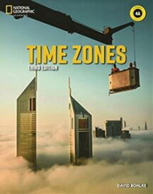 Time Zones 3/E Book 4 Combo Split A with Online Practice