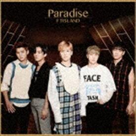 FTISLAND / Paradise(初回限定盤A/CD+DVD) [CD]