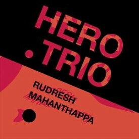 輸入盤 RUDRESH MAHANTHAPPA / HERO TRIO [LP]