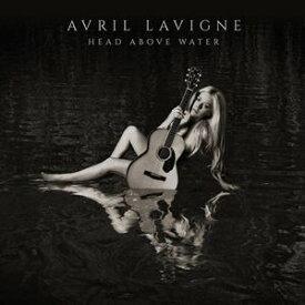 輸入盤 AVRIL LAVIGNE / HEAD ABOVE WATER [CD]