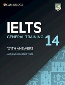 Cambridge IELTS 14 General Training Student's Book with Answers without Audio