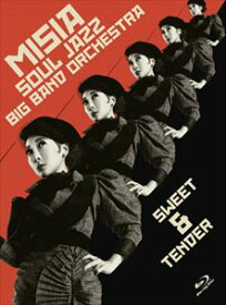 MISIA SOUL JAZZ BIGBAND ORCHESTRA SWEET&TENDER [Blu-ray]