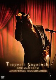 長渕剛/Tsuyoshi Nagabuchi ONE MAN SHOW(通常盤) [DVD]