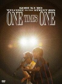 コブクロ/KOBUKURO WELCOME TO THE STREET 2018 ONE TIMES ONE FINAL at 京セラドーム大阪(初回限定盤) [DVD]