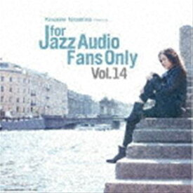 [送料無料] FOR JAZZ AUDIO FANS ONLY VOL.14 [CD]