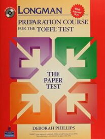 Longman Preparation Course for the TOEFL Test Paper Test: Preparation Course Student Book with CD-ROM and Answer Key