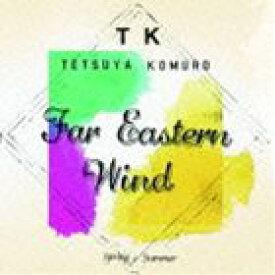 小室哲哉 / Far Eastern Wind SpringとSummer [CD]