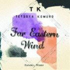 小室哲哉 / Far Eastern Wind AutumnとWinter [CD]