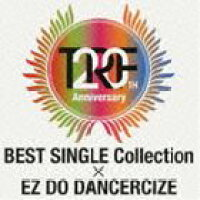 TRF BEST SINGLE Collection × EZ DO DANCERCIZE(CD+DVD)