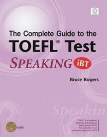 Complete Guide to the TOEFL Test Speaking iBT