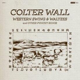 輸入盤 COLTER WALL / WESTERN SWING & WALTZES AND OTHER PUNCHY SONGS [LP]