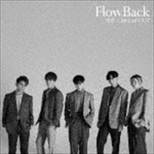 FlowBack/雪色/BREAKOUT(初回生産限定盤/CD+DVD)(CD)