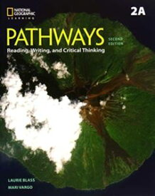 Pathways: Reading Writing and Critical Thinking 2/E Book 2 Split 2A with Online Workbook Access Code