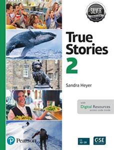 True Stories Silver Edition Level 2 Student Book with Digital Resources 2nd Edition